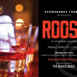 """Plowshares Reopens with """"One Night Only – ROOST"""""""